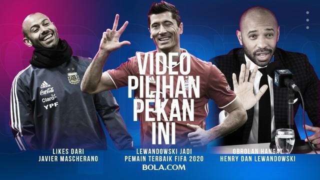Berita 3 Video Pilihan Minggu Ini, Likes Javier Mascherano di Twitter Bola.com dan Obrolan Thierry Henry dengan Robert Lewandowski