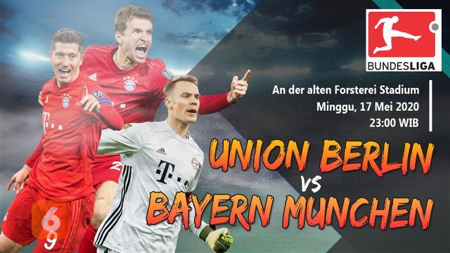Prediksi Union Berlin vs Bayern Munchen: Peluang Jauhi Borussia ...