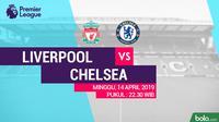 Premier League Liverpool Vs Chelsea (Bola.com/Adreanus Titus)