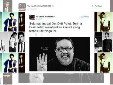 """Selamat tinggal Om Didi Petet. Terima kasih telah memberikan karya2 yang terbaik utk Negri ini."" cuit VJ Daniel Mananta lewat akun @vjdaniel. (twitter.com/vjdaniel)"