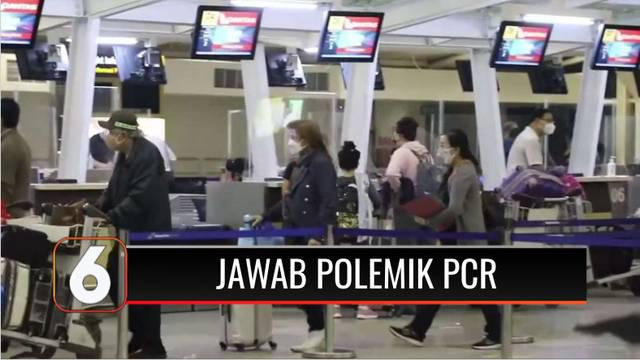 Menteri Koordinator Bidang Maritim dan Investasi Luhut Binsar Pandjaitan angkat suara terkait polemik wajib PCR sebagai syarat menggunakan moda transportasi udara untuk bepergian.