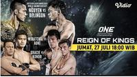 Live Streaming One Championship: Reign Of Kings