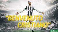 Benvenuto Cristiano Ronaldo, Juventus (Bola.com/Adreanus Titus)