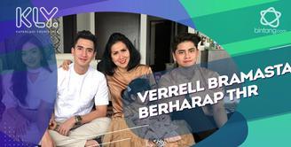 Meski sudah berpenghasilan sendiri, Verrell Bramasta ternyata masih berharap THR.