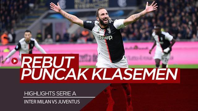 Berita Video Highlights Serie A, Juventus Kalahkan Inter Milan dan Rebut Puncak Klasemen