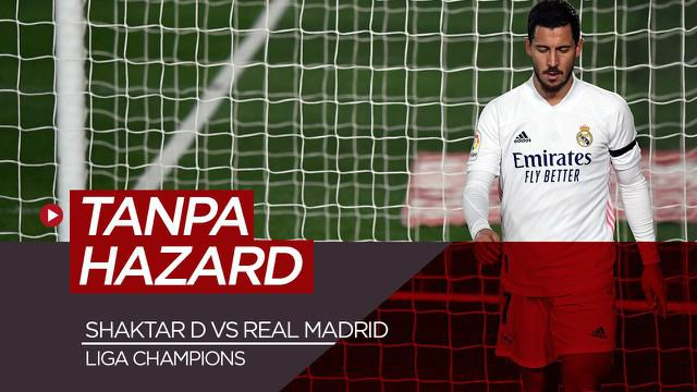 Berita video Real Madrid tanpa Hazard jelang lawan Shaktar Donetsk di Liga Champions