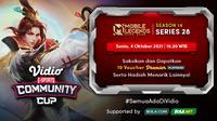 Jadwal dan Live Streaming Vidio Community Cup Season 14 Mobile Legends Series 28, Senin 4 Oktober 2021. (Sumber : dok. vidio.com)