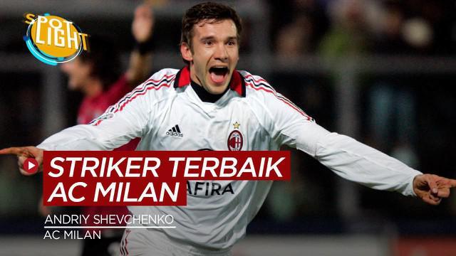 Berita video spotlight kali ini membahas tentang deretan striker terbaik AC Milan, salah satunya Andriy Shevchenko.