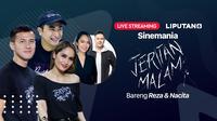 Saksikan Live Streaming Sinemania Bersama Cast Film Jeritan Malam. sumberfoto: Vidio