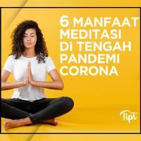 6 Manfaat Meditasi di Tengah Pandemi Corona