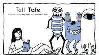 Tell Tale, tampilkan buku cerita anak dalam visual imajinasi yang indah