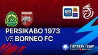 BRI Liga 1 Minggu 17 Oktober : Borneo FC Vs Tira Persikabo