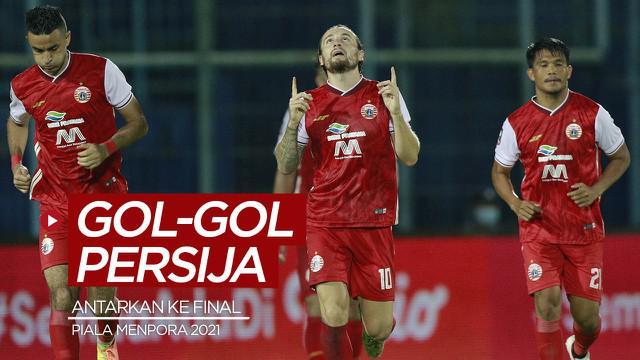 Berita video gol-gol yang mengantarkan Persija Jakarta ke final Piala Menpora 2021.