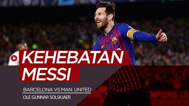Berita video komentar Manajer Manchester United, Ole Gunnar Solskjaer, soal bintang Barcelona, Lionel Messi, setelah laga leg II perempat final Liga Champions 2018-2019, Selasa (16/4/2019).