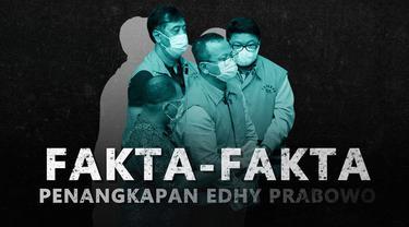 Simak beberapa fakta terkait penangkapan Edhy Prabowo dalam video berikut.