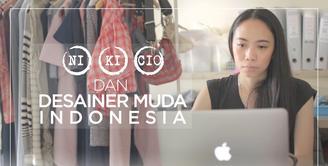 Cerita Nina Nikicio tentang Desainer Muda Indonesia