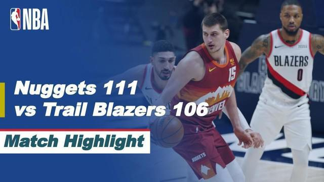 Berita Video Highlights NBA, Portland Trail Blazers Tumbang di Kandang Denver Nuggets (24/2/2021)