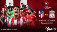 Link Live Streaming Liga Champions : Atletico Madrid Vs Liverpool di Vidio. (Sumber : dok. vidio.com)