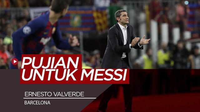 Berita Video Cetak Dua Gol dan Dua Assist Melawan Valladolid, Valverde Sanjung Lionel Messi