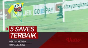 Berita video Time Out kali ini membahas penyelamatan-penyelamatan terbaik yang terjadi pada pekan ketiga Shopee Liga 1 2020.