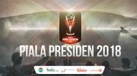 Piala Presiden 2018 (Bola.com/Adreanus Titus)