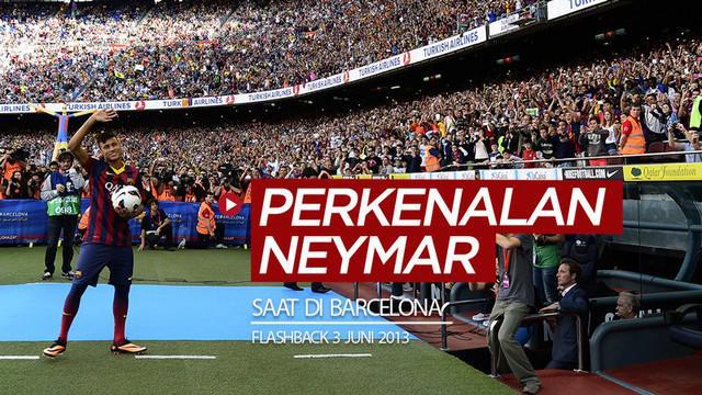 Berita video flashback 7 tahun lalu (3 Juni 2013), di mana Neymar diperkenalkan Barcelona sebagai pemain baru.