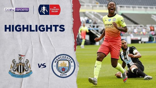 Berita Video Melihat Dua Gol Manchester City Saat Kalahkan Newcastle di Perempat Final Piala FA