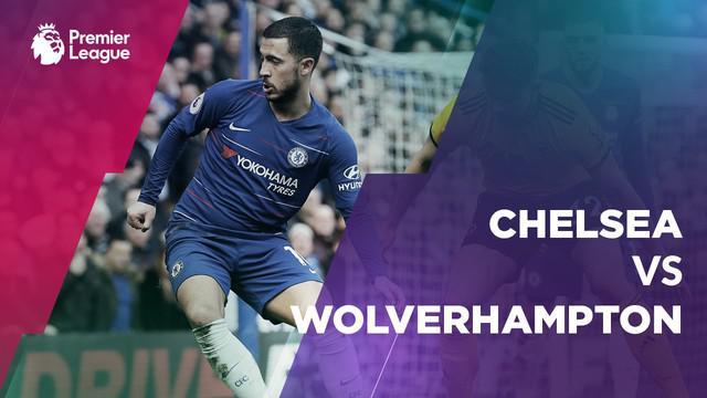 Berita video statistik Chelsea vs Wolverhampton pada laga pekan ke-30 Premier League 2018-2019, Minggu (10/3/2019) di Stamford Bridge, London.