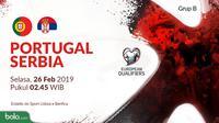 Kualifikasi Piala Eropa 2020 - Portugal Vs Serbia (Bola.com/Adreanus Titus)