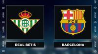 Liga Spanyol: Real Betis Vs Barcelona. (Bola.com/Dody Iryawan)