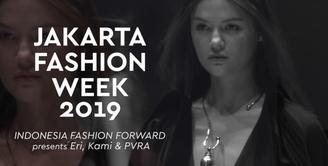 JFW 2019: Indonesia Fashion Forward presents Eri, Kami & PVRA
