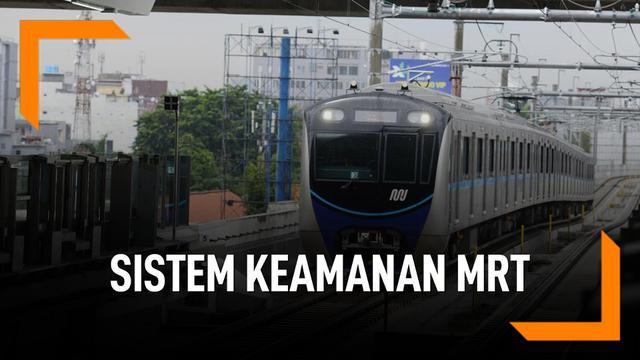 Ini Sistem Keamanan Yang Akan Diterapkan di MRT Jakarta