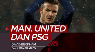 Berita video 5 pemain bintang yang pernah berseragam Manchester United dan juga PSG (Paris Saint-Germain). Siapa saja selain David Beckham?
