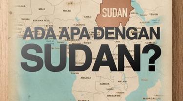 Kisruh di Sudan berlangsung sejak akhir 2018. Setelah Presiden Bashir turun, kisruh terjadi antara pemerintahan militer dengan kubu demonstran.