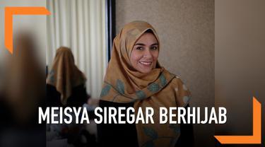 Meisya Siregar telah mantap memutuskan untuk menggunakan hijab sejak 10 hari sebelum lebaran. Rencananya koleksi baju lamanya akan disumbangkan kepada para sahabat.