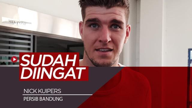 Berita video ada satu pemain Persib Bandung yang sudah diingat bek asing baru tim Maung Bandung, Nick Kuipers. Siapakah pemain itu?