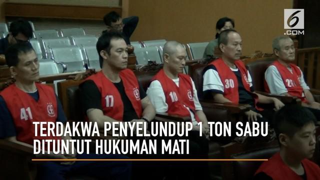 Jaksa Penuntut Umum menuntut delapan orang terdakwa penyelundup sabu satu ton dengan hukuman mati.