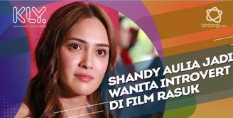 Bermain dalam film Rasuk, Shandy Aulia Perankan Wanita Introvert