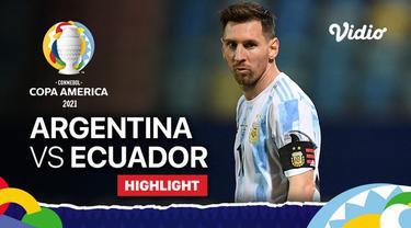 Berita video highlights Copa America 2021, pertandingan antara Argentina melawan Ekuador, Minggu (4/7/2021) pagi WIB.