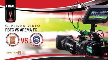 Arema tampil jadi juara Piala Presiden 2017 usai mengalahkan PBFC 5-1 di final