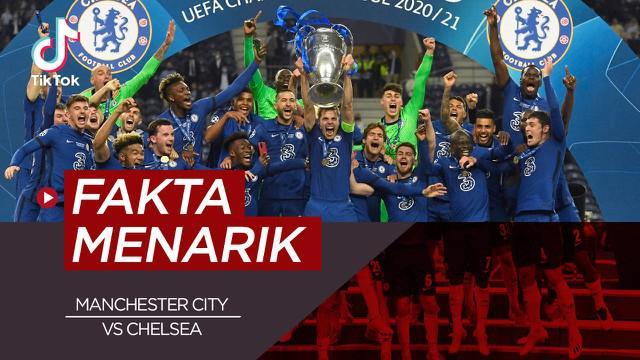Berita video TikTok Bola.com tentang empat fakta menarik final Liga Champions Manchester City vs Chelsea.