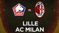 Liga Europa - Lille Vs AC Milan (Bola.com/Adreanus Titus)