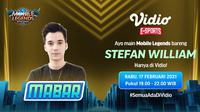 Live streaming mabar Mobile Legends bersama Stefan William, Rabu (17/2/2021) pukul 19.00 WIB dapat disaksikan melalui platform Vidio. (Dok. Vidio)