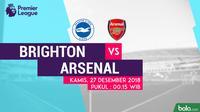 Jadwal Premier League 2018-2019 pekan ke-19, Brighton vs Arsenal. (Bola.com/Dody Iryawan)