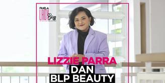 LADY BOSS: Cerita Lizzie Parra Merinstis Bisnis Kosmetik Lokal Kualitas Internasional (TTV)