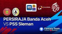 Big Match Persiraja Banda Aceh vs PSS Sleman