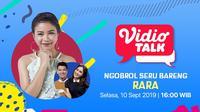 Vidio Talk-Rara D'Star