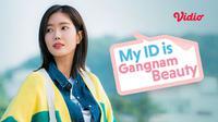 Drama Korea My ID is Gangnam Beauty bisa ditonton di Vidio. (Sumber: Vidio)