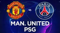 Liga Champions - Manchester United Vs PSG (Bola.com/Adreanus Titus)