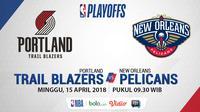 NBA Playoff 2018 Portland Trail Blazers Vs New Orleans Pelicans Game 1 (Bola.com/Adreanus Titus)